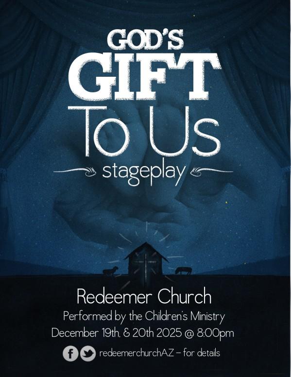God's Gift to Us Ministy Presentation Flyer