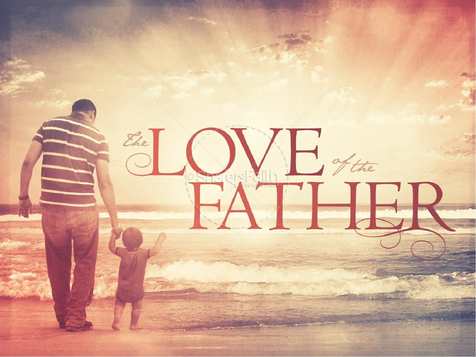 The Love of the Father Ministry PowerPoint