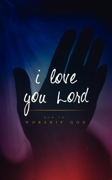 I Love You Lord Christian Bulletin Sermon Bulletin Covers