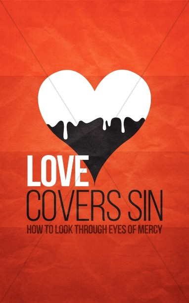 Love Covers Sin Religious Bulletin