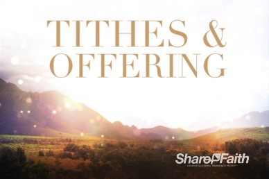 Mountains Greetings Tithes and Offerings Video