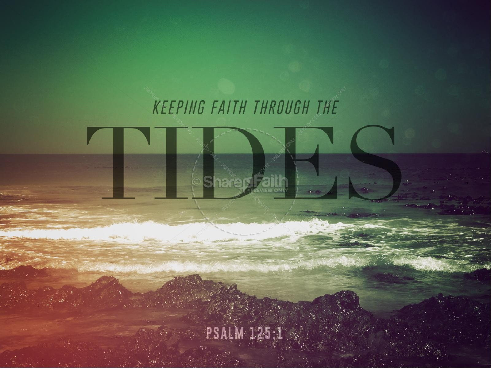Faith Through Tides Christian PowerPoint