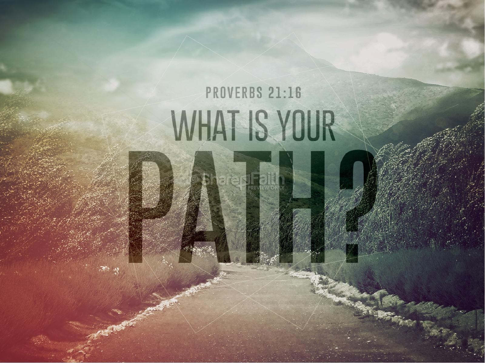 What is Your Path Christian PowerPoint