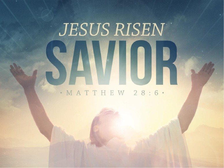 Jesus Risen Savior Easter Graphics Christian PowerPoint