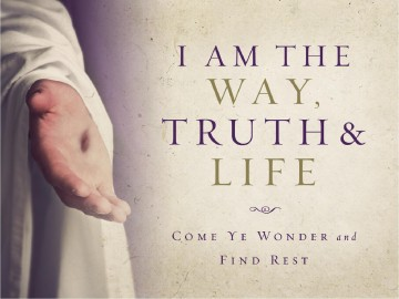I Am The Way Truth And Life Religious Powerpoint Easter