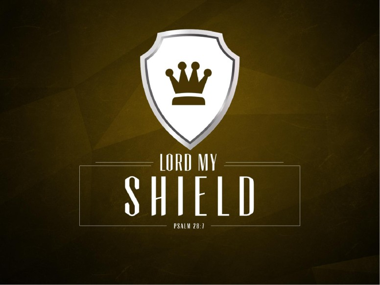 Lord My Shield Psalm 28 Church PowerPoint Sermon