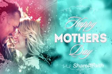 Splash of Love Mother's Day Welcome Video Loop