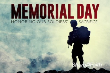 Memorial Day Video Loop Soldier Sacrifice