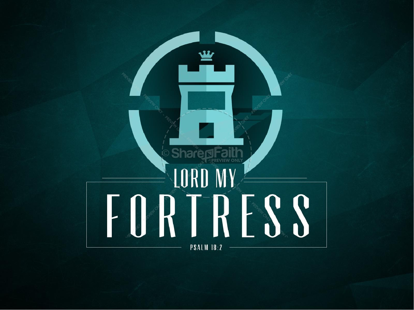 The Lord Is My Fortress Psalm 18