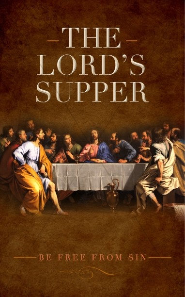 The Lord's Supper Ministry Bulletin