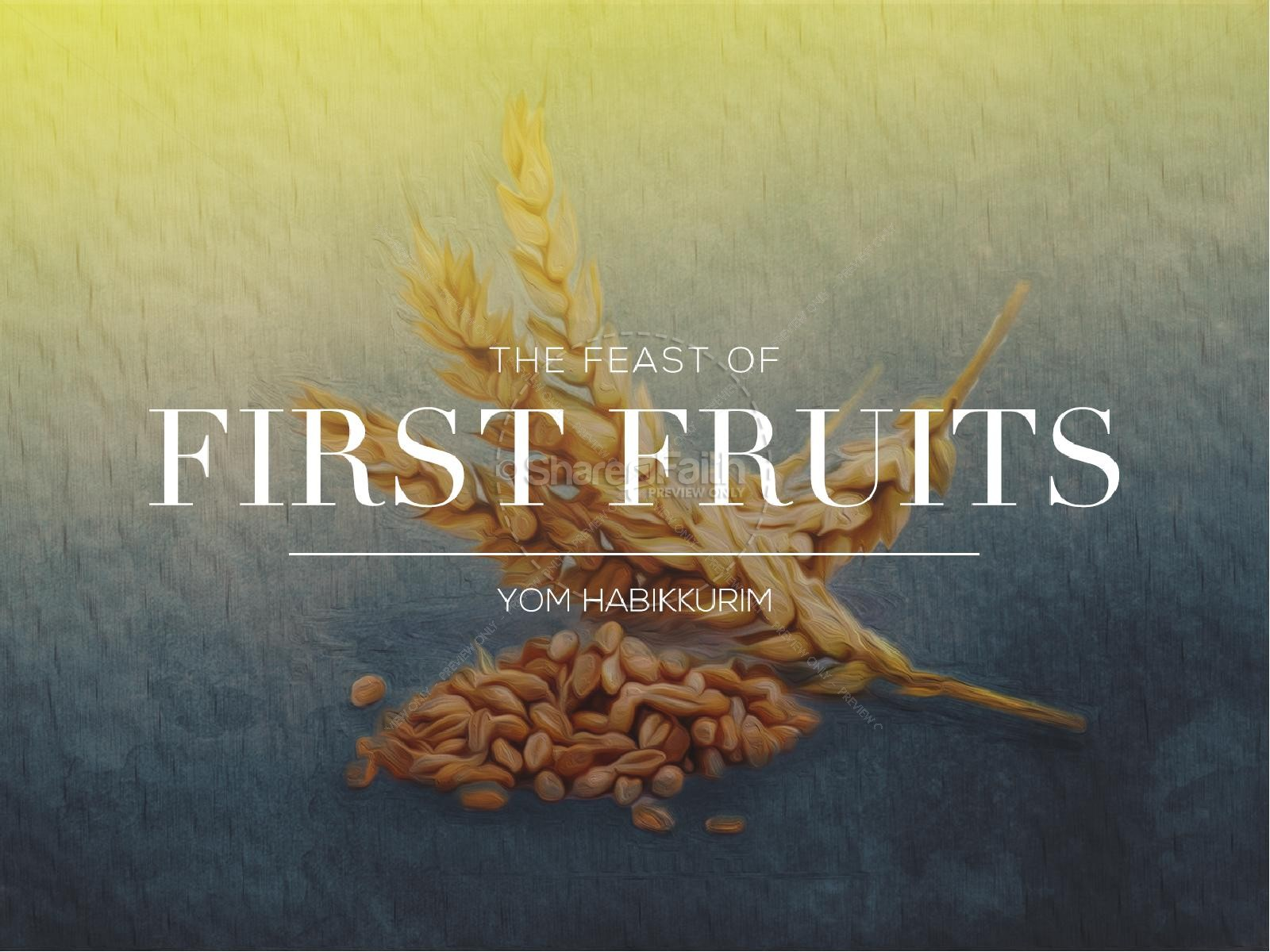 Feast of First Fruits Ministry PowerPoint