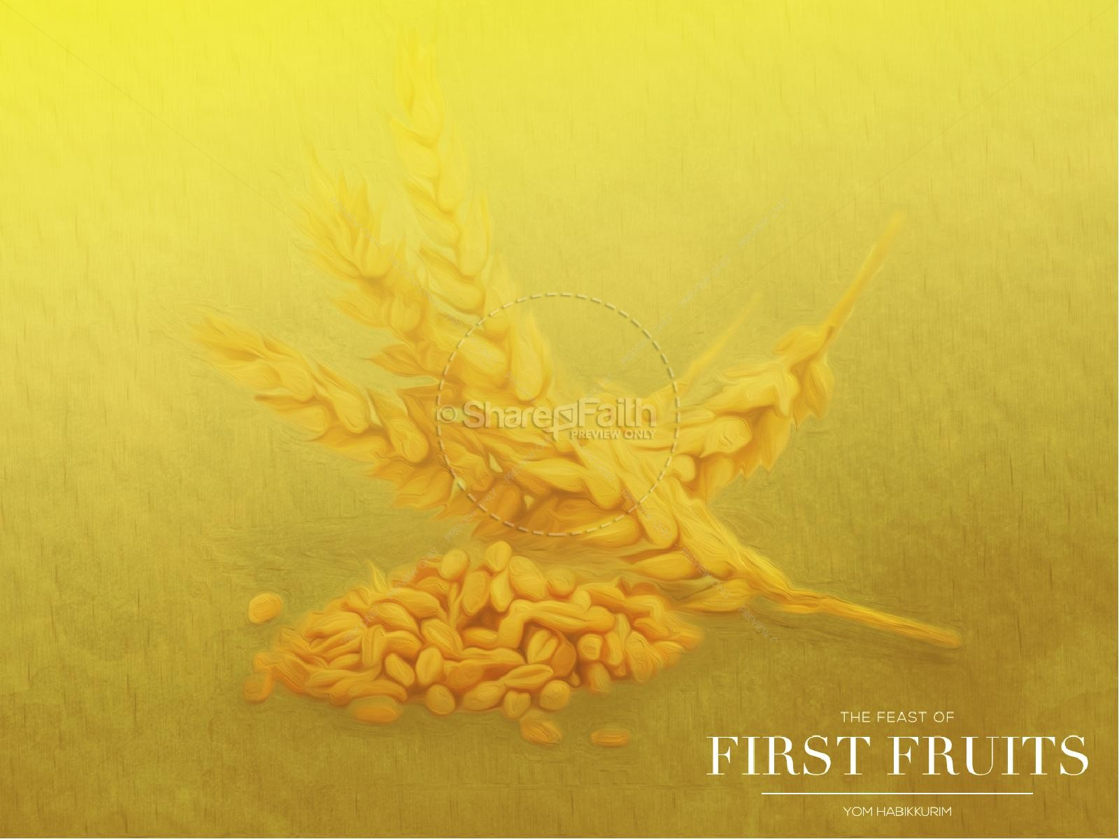 Feast of First Fruits Ministry PowerPoint | slide 6
