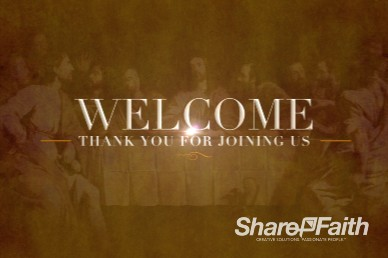 The Lord's Supper Ministry Welcome Motion Service Loop