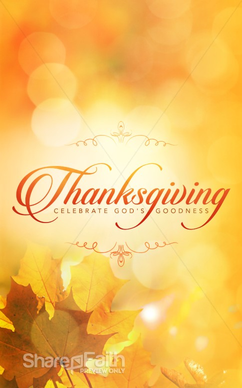 Thanksgiving Celebrate God 39 s Goodness