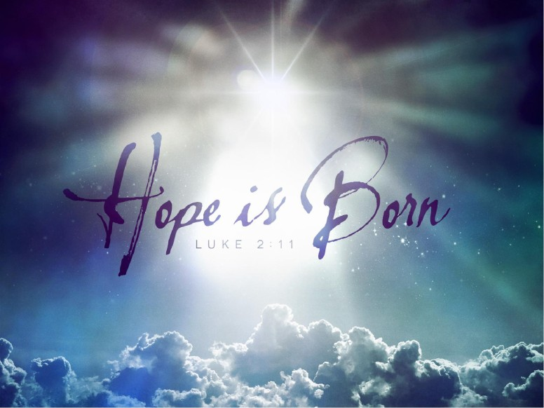 Hope is Born Ministry PowerPoint