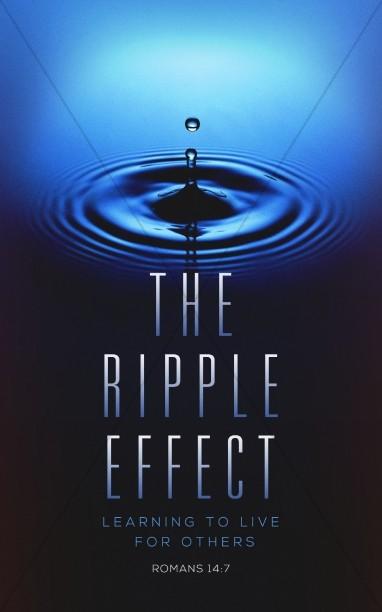 The Ripple Effect Christian Bulletin