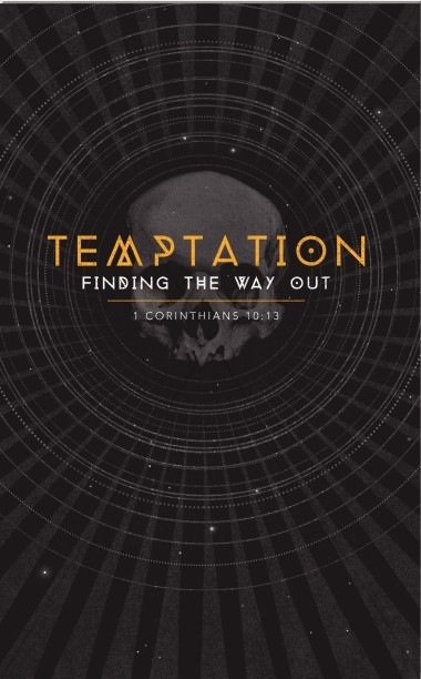 Temptation Finding the Way Out Ministry Bulletin