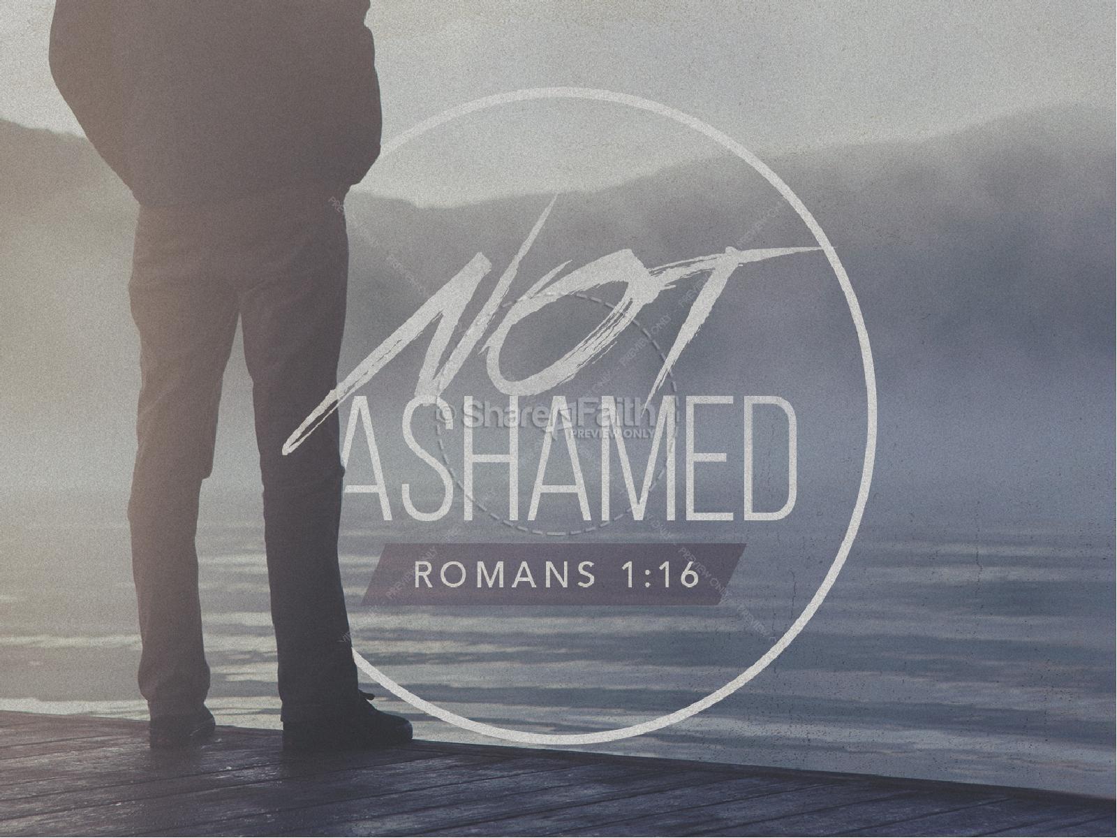 Not Ashamed Church PowerPoint | slide 1