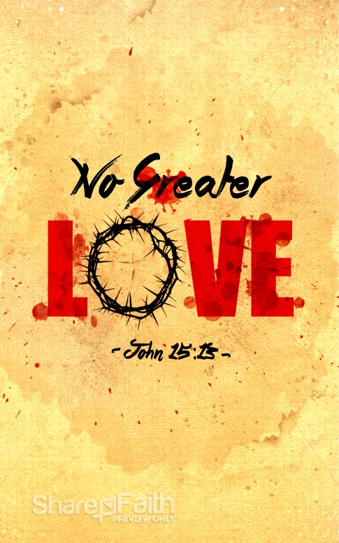 No Greater Love Church Bulletin