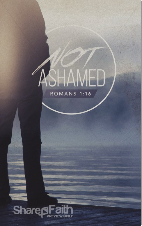 Not Ashamed Church Bulletin Sermon Bulletin Covers
