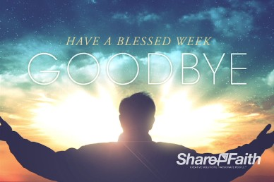 A Call to Worship Christian Goodbye Video Loop