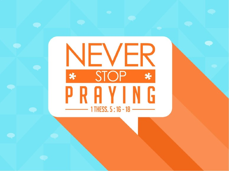 Never Stop Praying Ministry PowerPoint