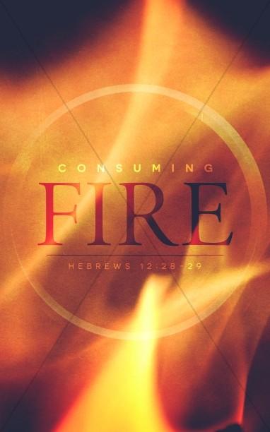 Consuming Fire Christian Bulletin