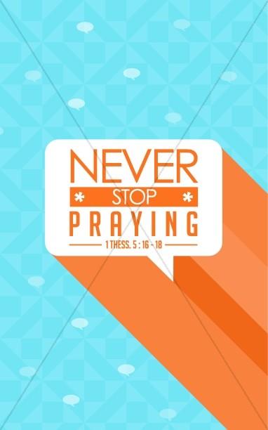 Never Stop Praying Ministry Bulletin