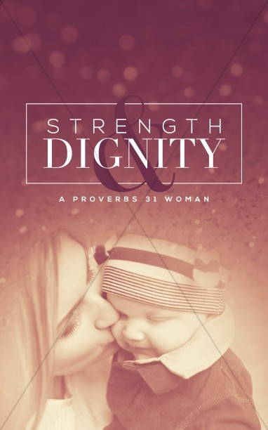 Strength and Dignity Christian Bulletin
