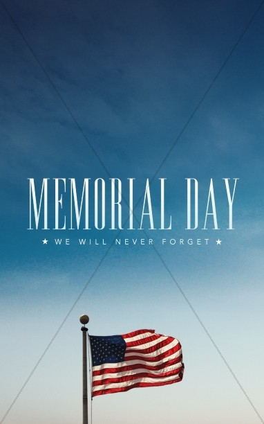 Memorial Day Never Forget Ministry Bulletin