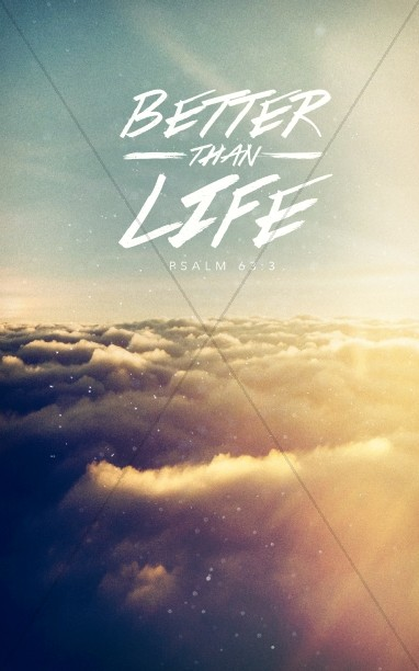 Better Than Life Church Bulletin