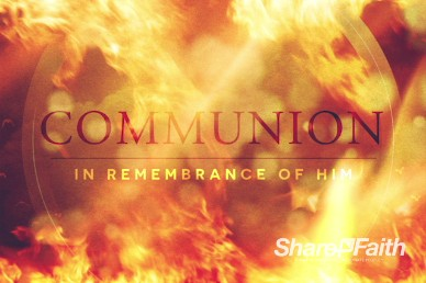 Consuming Fire Christian Communion Video