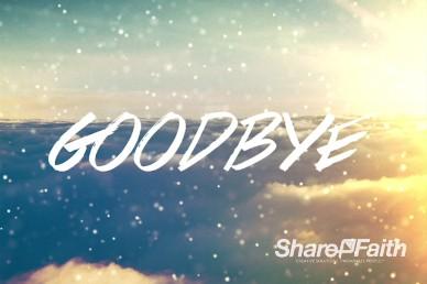 Sparkle Cloud Goodbye Church Video Motion Loop