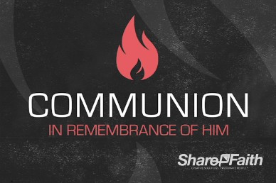 Grunge Fire Communion Church Video Loop