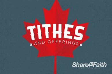 Canada Day Church Tithes and Offerings Video