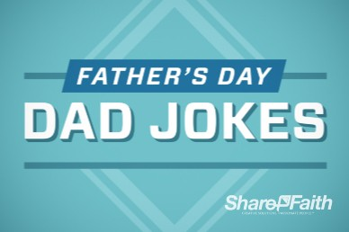 Father's Day Jokes Christian Video Presentation