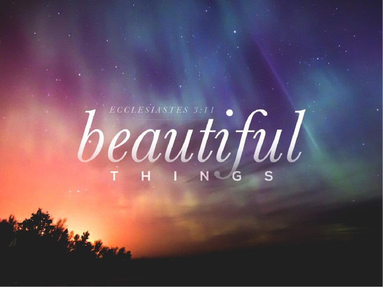 Beautiful Things Christian PowerPoint