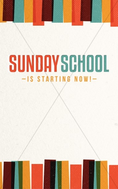 Sunday School is Starting Now Church Bulletin