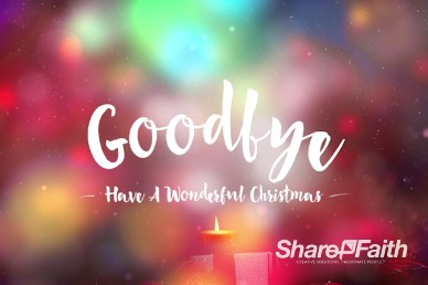 Merry Christmas to You and Yours Ministry Goodbye Motion Video