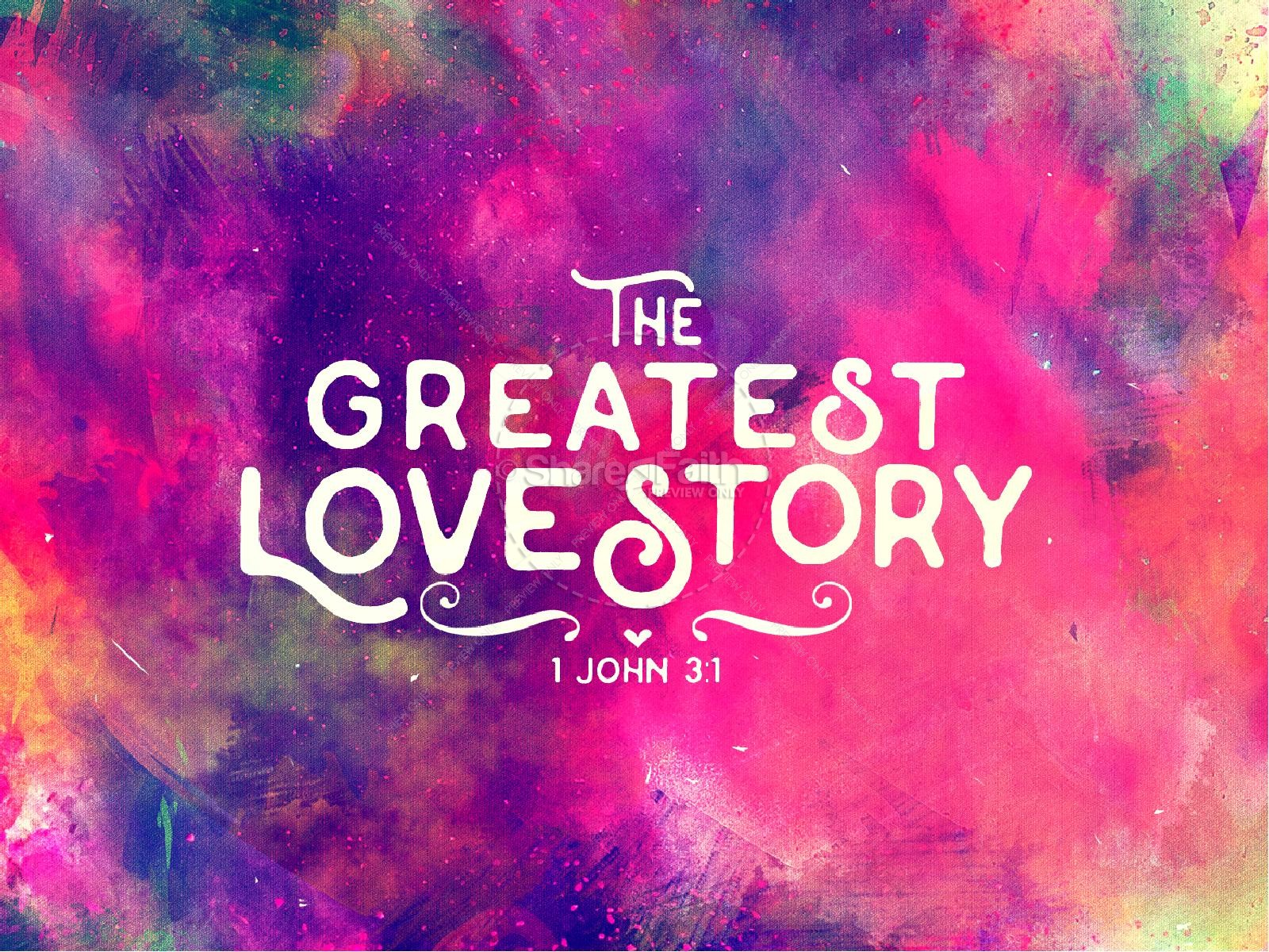 The Greatest Love Story Church PowerPoint