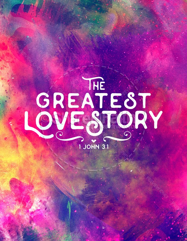 The Greatest Love Story Church Flyer