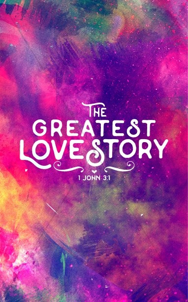 The Greatest Love Story Church Bulletin