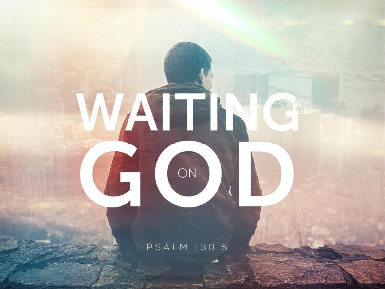 Waiting on God Church Sermon PowerPoint