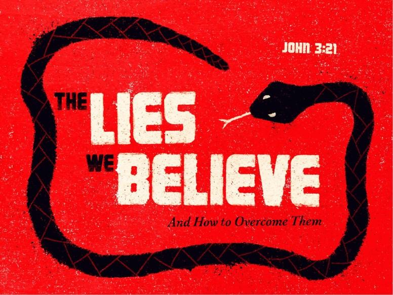The Lies We Believe Sermon PowerPoint