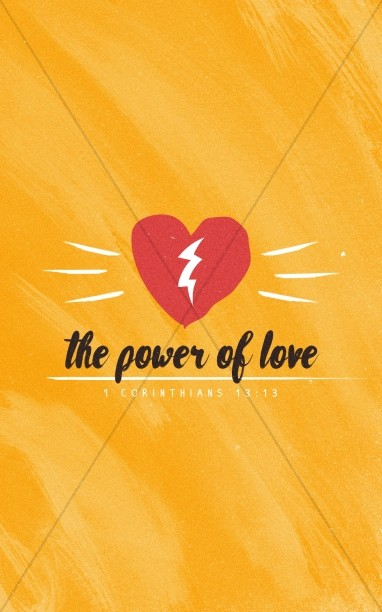 The Power of Love Valentine's Day Church Bulletin