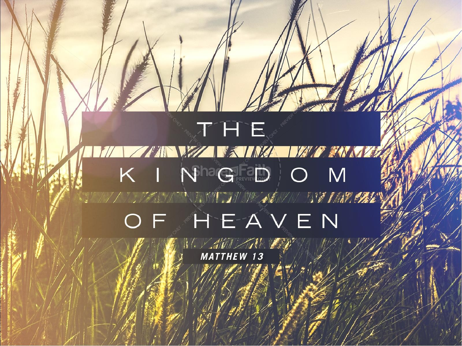 Kingdom of Heaven Wheat Church PowerPoint