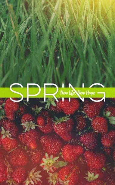 New Life Spring Strawberry Sermon Bulletin