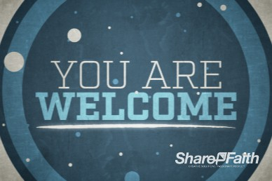 You Are Welcome Sermon Mini Movie