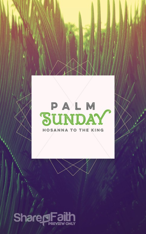 Palm Sunday Hosanna To The King Church Bulletin Easter