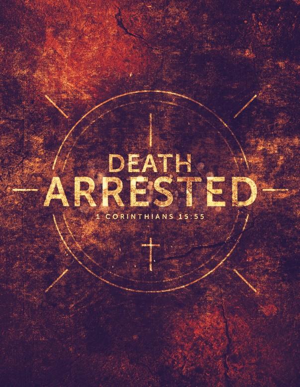 Death Arrested Church Flyer